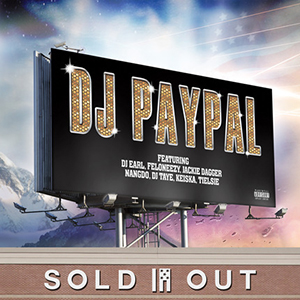 Dj PAYPAL : SOLD OUT