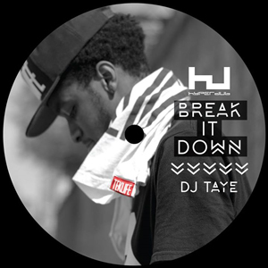 Dj Taye: Break It Down