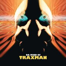 TRAXMAN - Da Mind Of Traxman Vol.1
